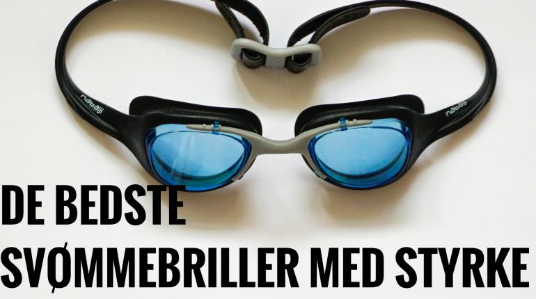 De bedste svømmebriller med styrke til voksne og børn med langsyn og kortsyn