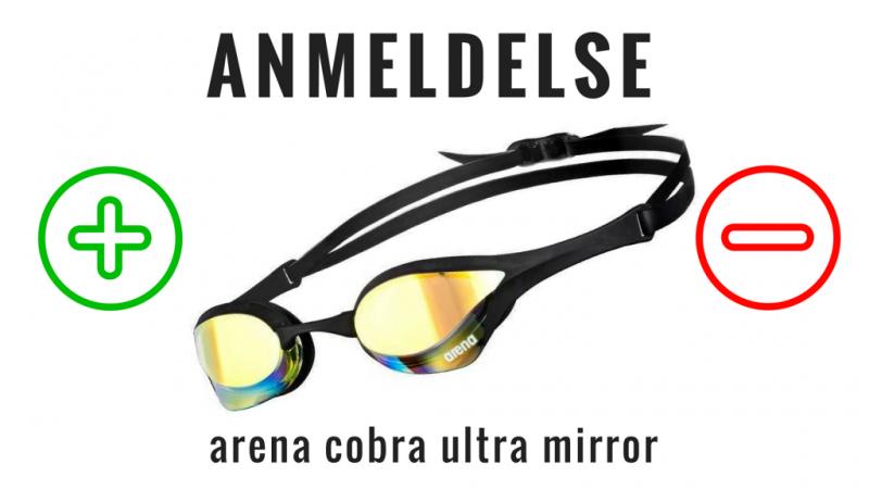 arena cobra ultra mirror svømmebriller anmeldelse og test